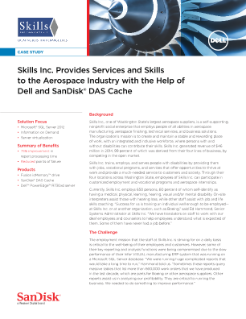 Skills Inc. Provides Services and Skills to the Aerospace Industry with the Help of Dell and SanDisk DAS Cache